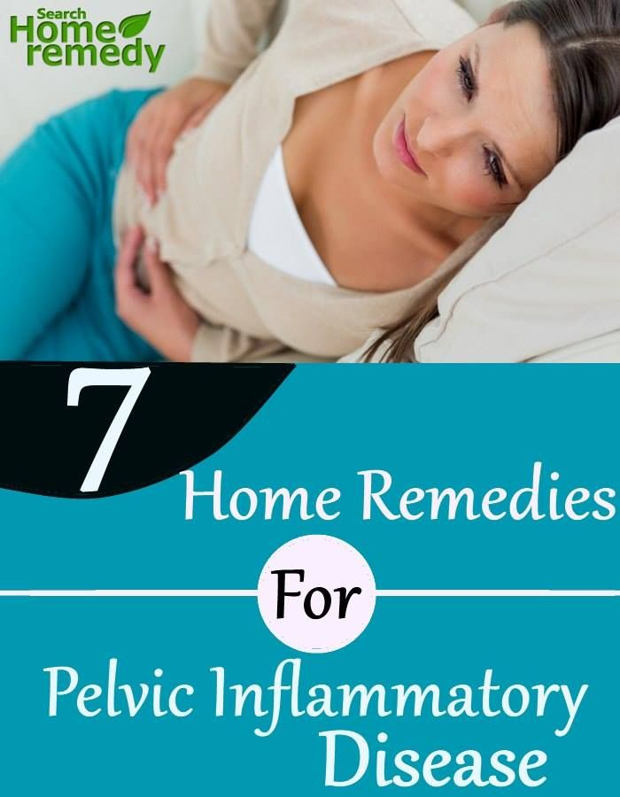 7 Home Remedies For Pelvic Inflammatory Disease
