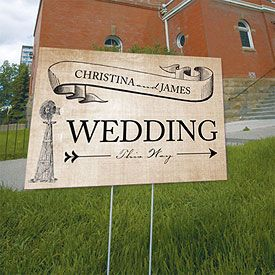 I kind of like this. We are needing signs from the parking directing people towards the wedding.
