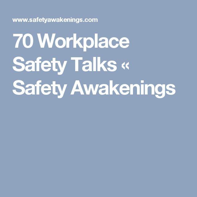 70 Workplace Safety Talks « Safety Awakenings