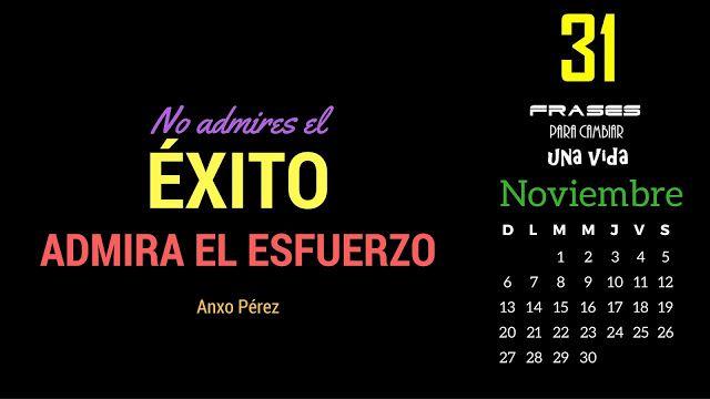 cctmexico: Calendario de Noviembre 2016: 31 Frases para cambi...