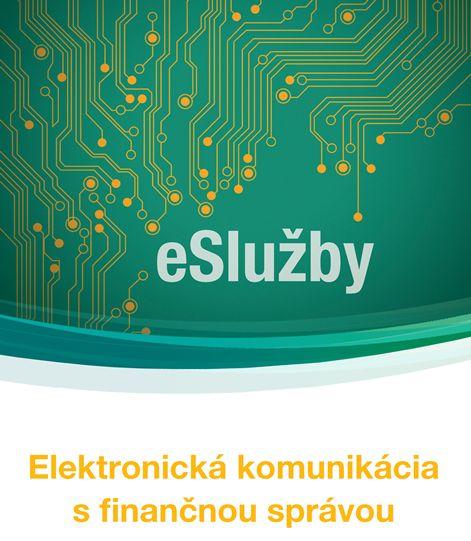 Leták Elektronická komunikácia s finančnou správou [.pdf; 1,88 MB; nové okno]