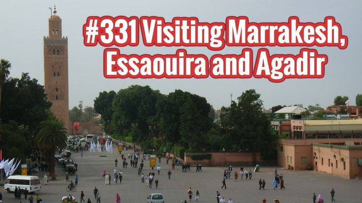 Pictures of my journey to #Marrakesh, #Essaouira and #Agadir in #Morocco.