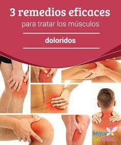 3 remedios eficaces para tratar los músculos doloridos  Los músculos doloridos son una realidad muy común en nuestro día a día. Es una dolencia que suele incluir también los ligamentos, tendones e incluso articulaciones.