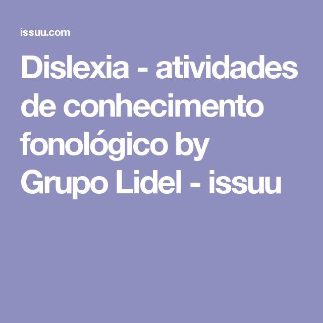 Dislexia - atividades de conhecimento fonológico by Grupo Lidel - issuu