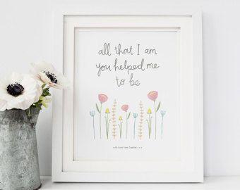 Todo lo que soy personalizado impresión - impresión personalizada día de la madre - día de la madre regalo - personalizado impresión para mamá - regalo de cumpleaños para mamá