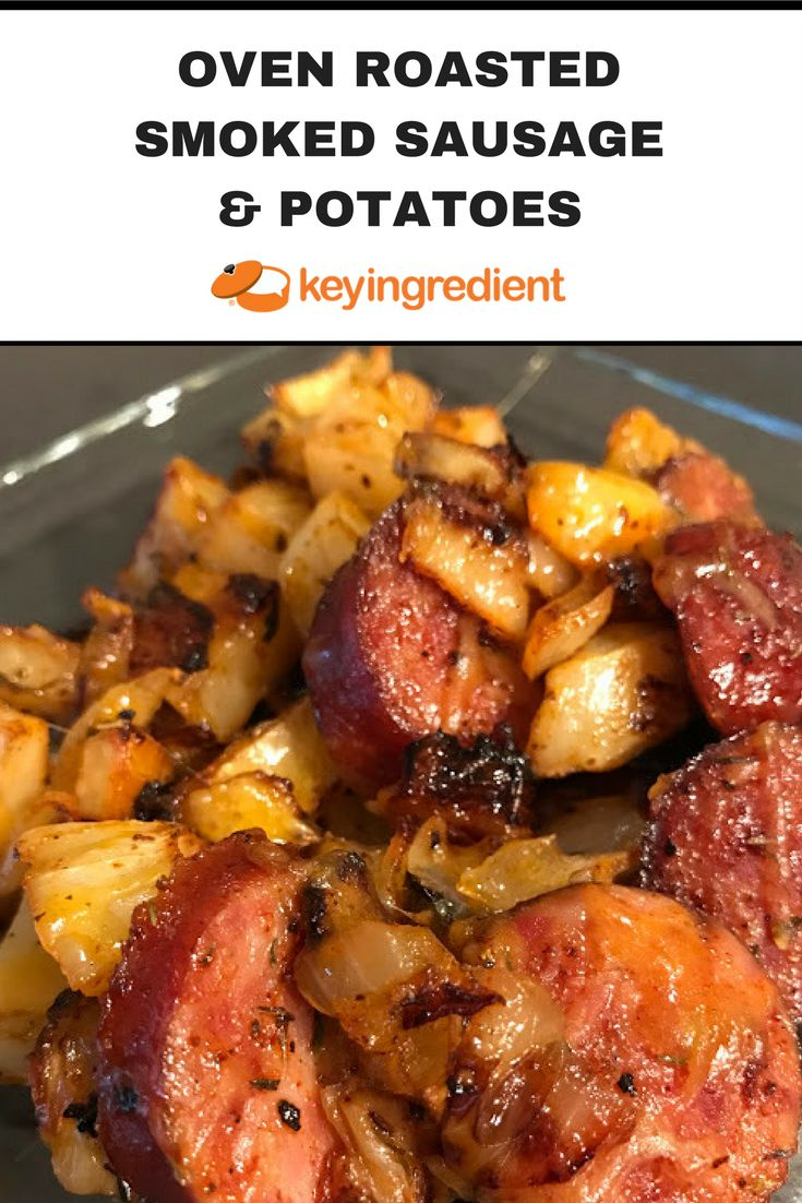 Easy to make Dinner Recipe:Oven Roasted Smoked Sausage & Potatoes. Learn More at:https://www.keyingredient.com/recipes/728886386/oven-roasted-smoked-sausage-potatoes/