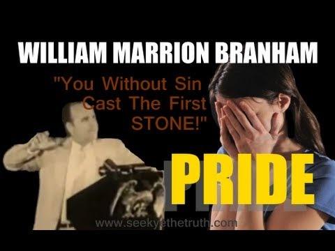 William Marrion Branham  Pride
