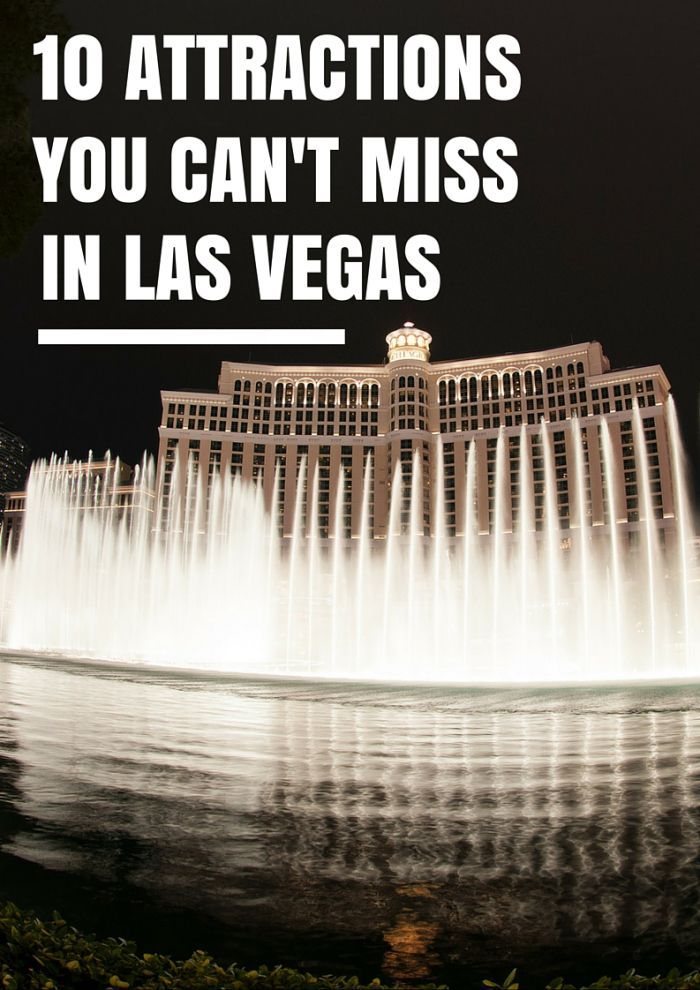 10 Attractions You Can't Miss In Las Vegas - Avenly Lane Travel