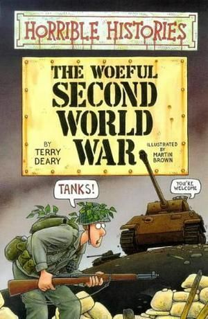 """The Woeful Second World War (Horrible Histories)"" av Terry Deary"