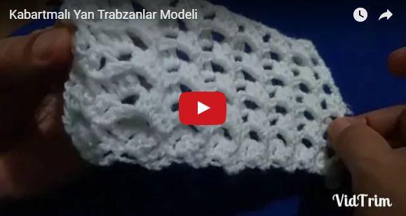 Kabartmalı Yan Trabzanlar Örgü Modeli Yapılışı
