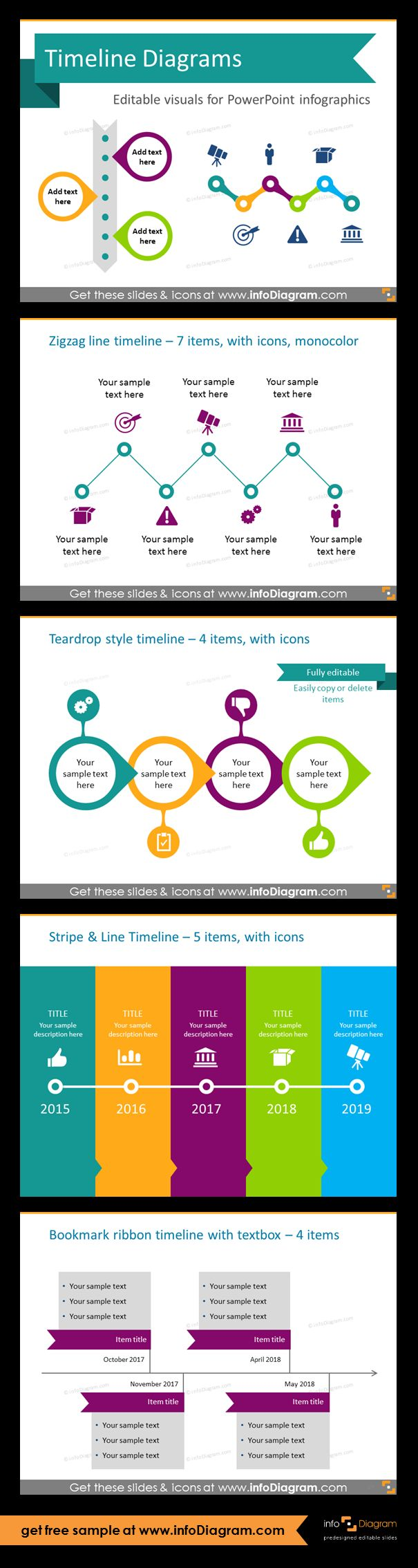 Template slides for Timeline diagrams and Time infographics. Editable PowerPoint graphics for showing history, agenda, linear process flow charts, project timelines, planning phases and roadmaps by modern infographics. Zigzag, teardrop style, stripe and line, bookmark ribbon timelines. Add teardrops, ribbons and outlined circles as an inspiration how to organise the information on the slide, in case of presenting procedures or set of events in time, planning phases and agendas.