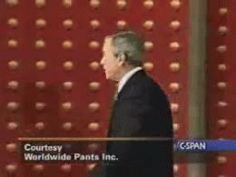 image tagged in gifs,funny,george bush,funny | made w/ Imgflip video-to-gif maker