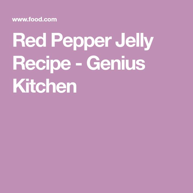 Red Pepper Jelly Recipe - Genius Kitchen