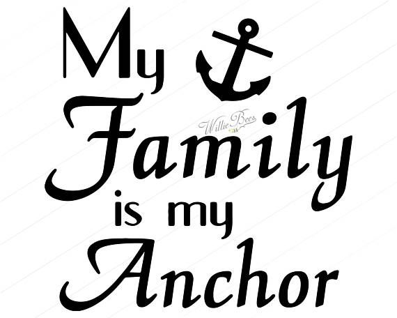 INSTANT Download  My Family Is My Anchor  Png  Svg  Eps