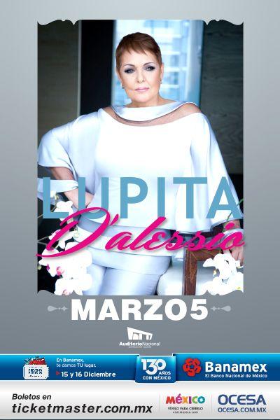 Concierto de Lupita D'Alessio en el Auditorio Nacional. 5 de marzo en el Auditorio Nacional de la Ciudad de México.