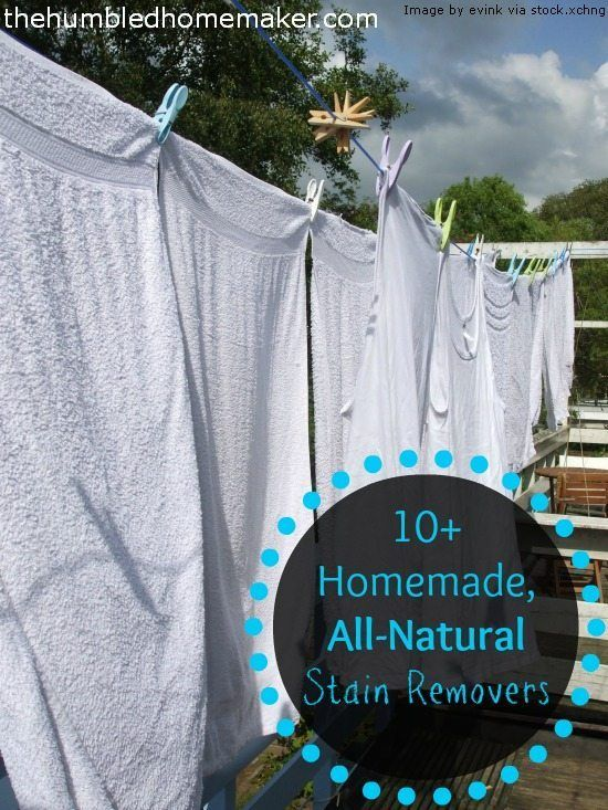 A post that lists 10 homemade, all-natural stain removers as well as names the most overlooked, FREE stain remover that works wonders on stains.