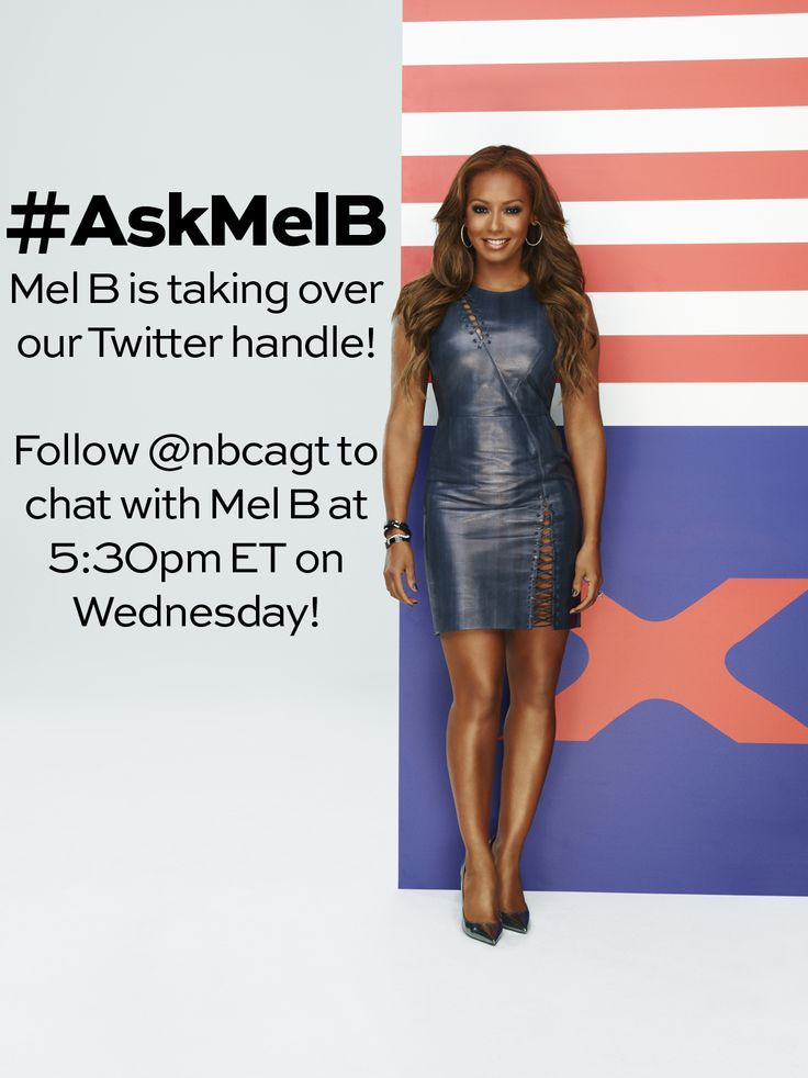 Don't miss your chance to get your question answered by #AGT judge Mel B!