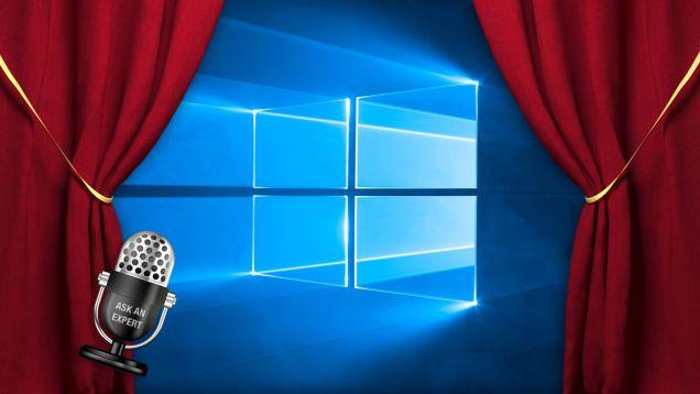 Ask an Expert: All About Windows 10