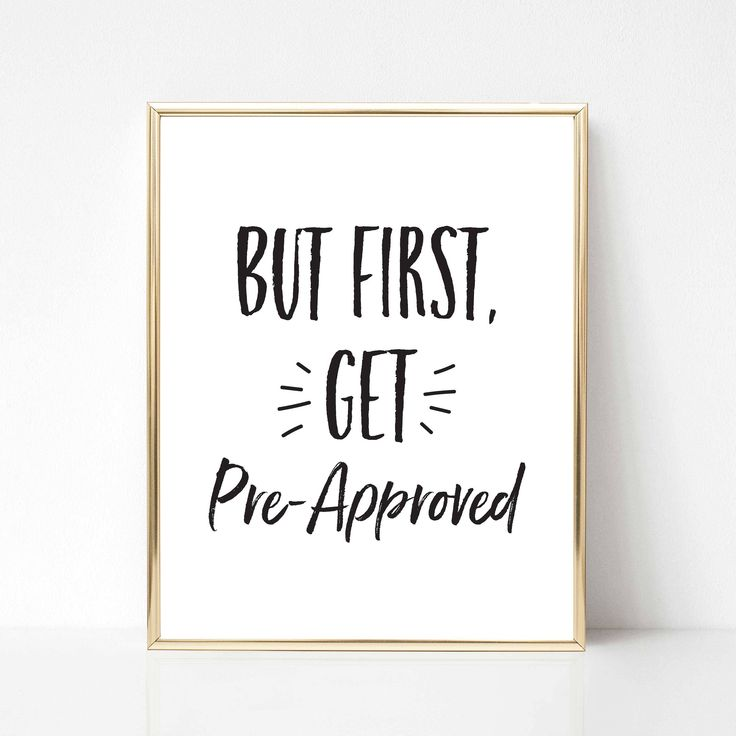 But First Get Pre-Approved Real Estate Quote | Real Estate Agent Office Decor | Realtor Decor | Office Wall Art | Co-Worker Gift