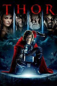Thor  : 2011 ----------------------------------------------- Against his father Odin's will, The Mighty Thor -a powerful but arrogant warrior god -recklessly reignites an ancient war. Thor is cast down to Earth and forced to live among humans as punishment. Once here, Thor learns what it takes to be a true hero when the most dangerous villain of his world sends the darkest forces of Asgard to invade Earth.
