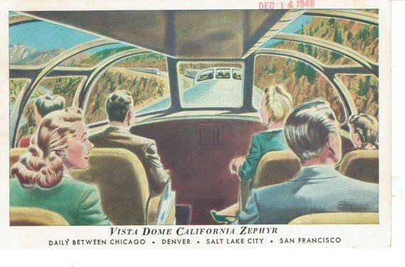 vista dome california zephyr vintage postcard 1948 advertising travel vintagepostcards california zephyr zephyr vista pinterest