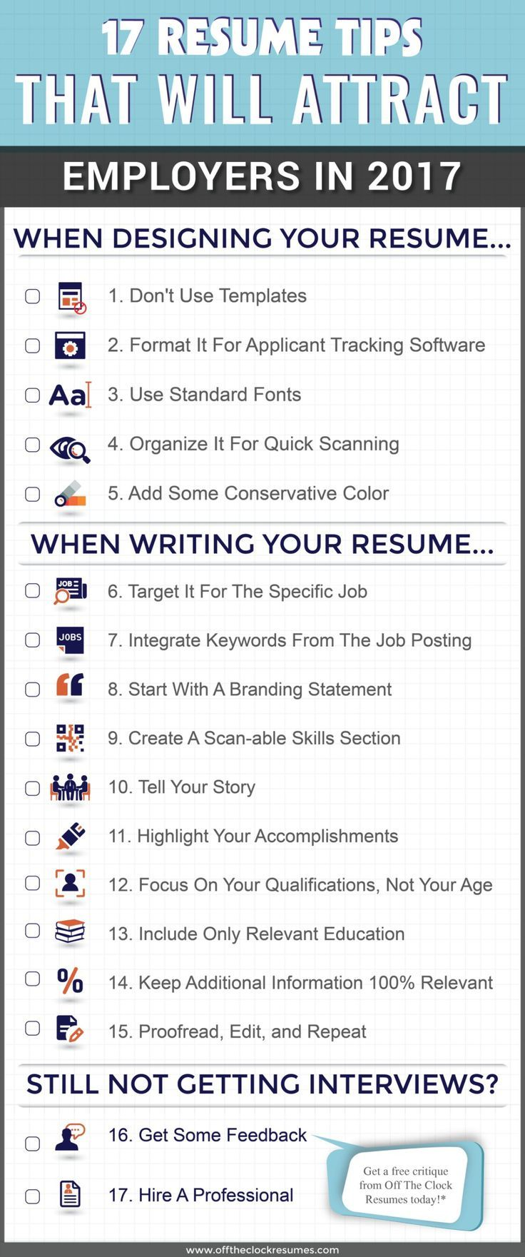 17 resume tips that will attract employers in 2017 infographic off the clock resumes resume helpfree - Is Resume Help Free