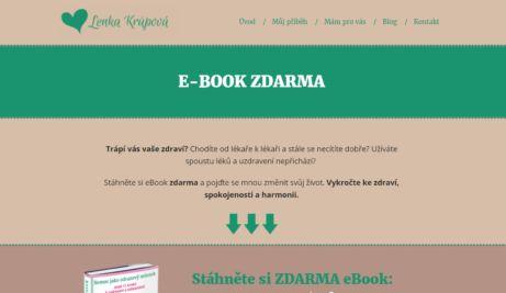 Lenka Krůpová a její ebook ZDARMA: Nemoc jako odrazový můstek aneb 11 kroků k uzdravení a sebezměně