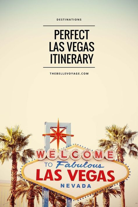 Las Vegas – The Perfect Itinerary for First-Timers. A travel guide for Las Vegas. Things to do in Las Vegas, what to see in Las Vegas, where to go in Las Vegas, where to eat in Las Vegas, and what to pack for your travel to Las Vegas! Las Vegas itinerary and things to do.
