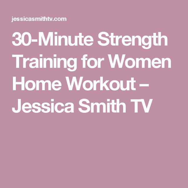 30-Minute Strength Training for Women Home Workout – Jessica Smith TV