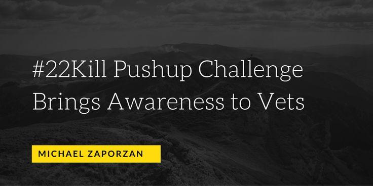 #22Kill Pushup Challenge Brings Awareness to Vets by Michael Zaporzan
