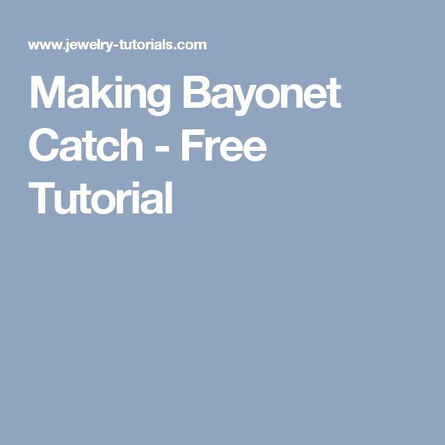 Making Bayonet Catch - Free Tutorial