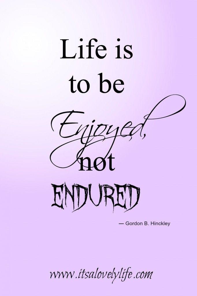5 Inspirational quotes to encourage you to enjoy life