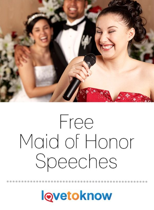 need help writing maid of honor speech Maid of honour/best woman example wedding speeches the maid of honour speech should be you'll find plenty of examples to help you create a memorable speech.