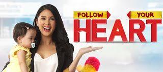 Follow Your Heart - 04 June 2017