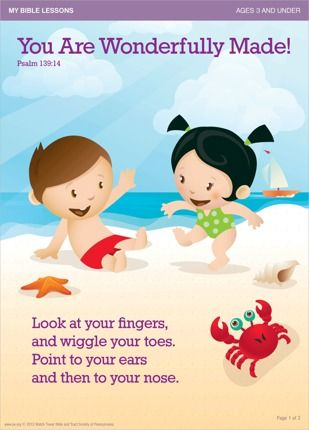 You Are Wonderfully Made!    Read this story with your child. Download the Bible lesson and enjoy looking at the pictures together.