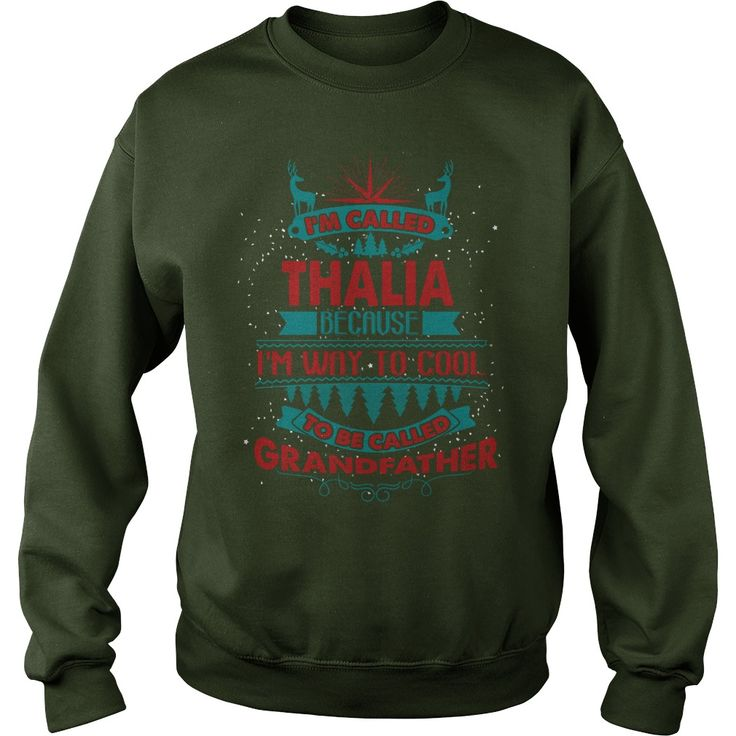 I'm Called THALIA. Because I'm Way To Cool To Be Called Grandfather- THALIA T Shirt THALIA Hoodie THALIA Family THALIA Tee THALIA Name THALIA shirt THALIA Grandfather #gift #ideas #Popular #Everything #Videos #Shop #Animals #pets #Architecture #Art #Cars #motorcycles #Celebrities #DIY #crafts #Design #Education #Entertainment #Food #drink #Gardening #Geek #Hair #beauty #Health #fitness #History #Holidays #events #Home decor #Humor #Illustrations #posters #Kids #parenting #Men #Outdoors…