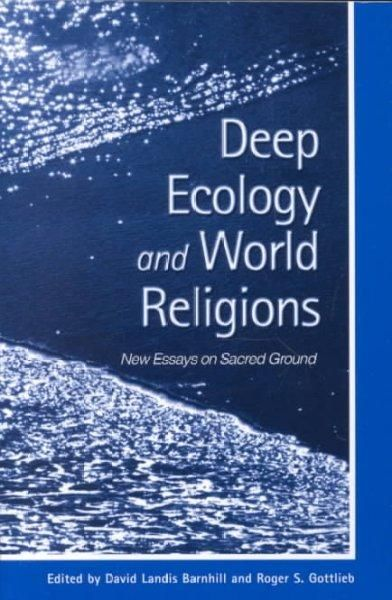 Parallels and contrasts values from world religions and those proposed by the environmental perspective of deep ecology.