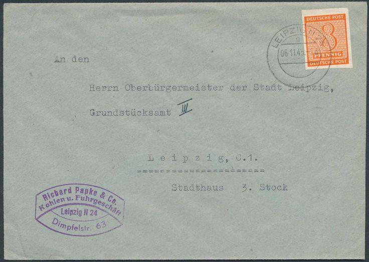 German Russian Occupation, SBZ 1945, West-Sachsen, 8 Pfg., Wz.Y, Einzelfrankatur auf Firmen-Ortsbrief von Leipzig, gepr. Ströh BPP (Bf., Mi.-Nr.116 Y EF, Mi.EUR 140,--). Price Estimate (8/2016): 25 EUR.