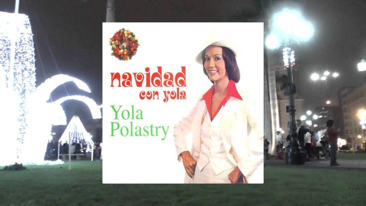 """""""NAVIDAD CON YOLA"""" CD COMPLETO EN LA VOZ DE YOLA POLASTRY"""