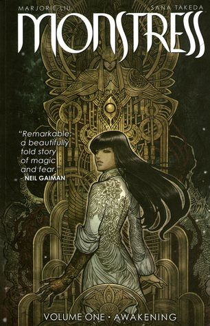 """""""Monstress. Volume one, Awakening"""", by Marjorie Liu & Sana Takeda & Rus Wooton & Jennifer M. Smith & Ceri Riley - Monstress  tells the story of a teenage girl who is struggling to survive the trauma of war, and who shares a mysterious psychic link with a monster of tremendous power, a connection that will transform them both and make them the target of both human and otherworldly powers."""