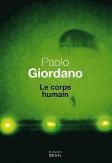 Le corps humain - Paolo Giordano