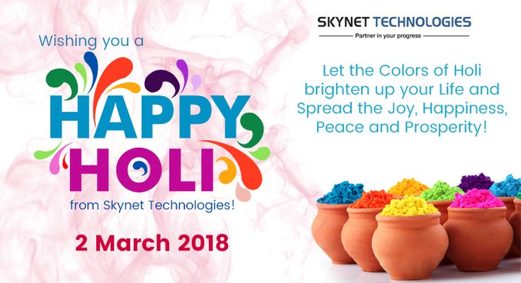 Let the Colors of Holi brighten up your Life and Spread the Joy, Happiness, Peace and Prosperity! Wishing you a Happy Holi from #SkynetTechnologies!  🎨 #Holi2018 #HappyHoli #Enjoy #Fun #HoliFestival #Colors #Happiness #FridayFeeling #Festival #FridayFun #India #USA