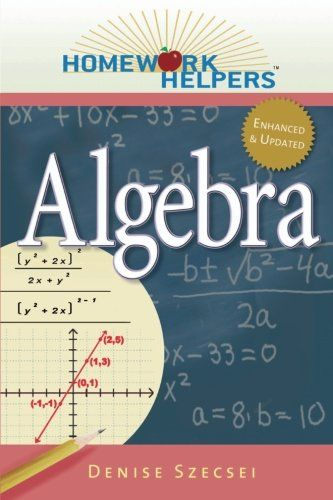 Homework Helpers: Algebra (Homework Helpers (Career Press)):   Homework Helpers: Algebra is a straightforward and easy-to-read review of arithmetic skills emphasizes the role that arithmetic plays in the development of algebra coversing all of the topics in a typical Algebra I class, including: · Solving linear equalities and inequalities · Solving systems of linear equations · Factoring polynomials · Graphing functions · Working with rational functions · Solving quadratic equations · ...