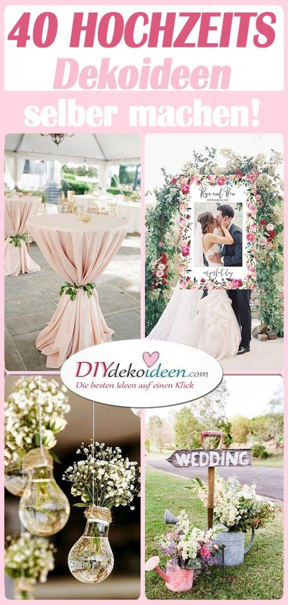 40 DIY Hochzeitsdeko Ideen – schöne Hochzeitsdekoration Selber Machen – Lisa
