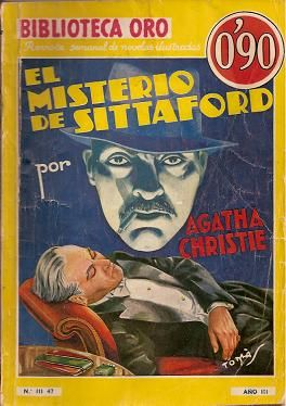 El Misterio De Sittaford. Molino. Biblioteca Oro - Serie Amarilla (III). 47. 1935