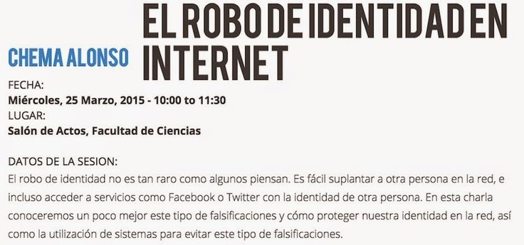 Un informático en el lado del mal: Salamanca 25 de Marzo: El robo de Identidad en Internet