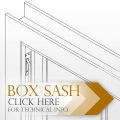 Box Sash Technical Details