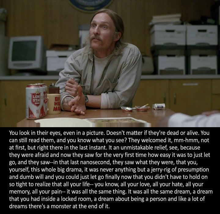 Not Now Silly Watergate The End Of The End: 1000+ True Detective Quotes On Pinterest