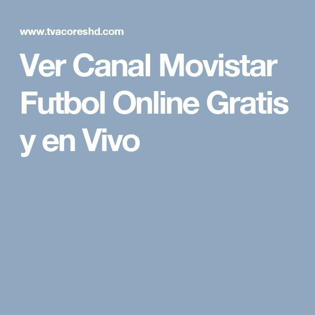 Ver Canal Movistar Futbol Online Gratis y en Vivo