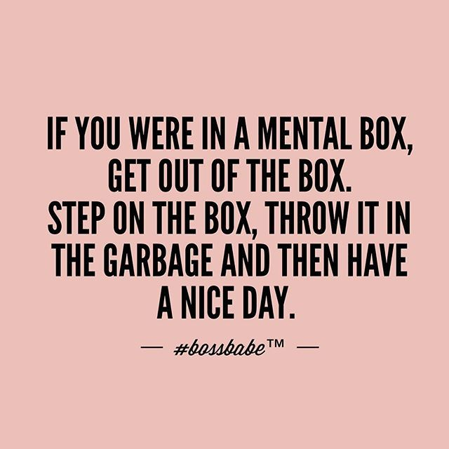 Come on now! Life is too short to be living in a box! Take the FREE 3-day #BossBabe starter course by clicking the link in our profile!!